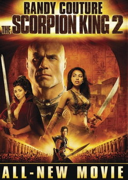 Царь скорпионов 2 - Восхождение воина (The Scorpion King 2 - Rise of a Warrior)