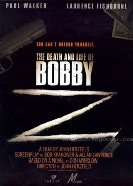 Подстава (The Death and Life of Bobby Z)