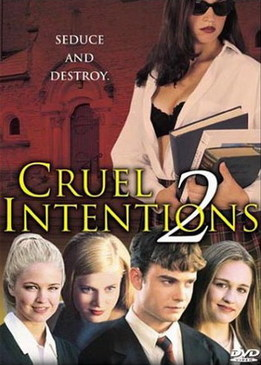 Жестокие игры 2 (Cruel Intentions 2)