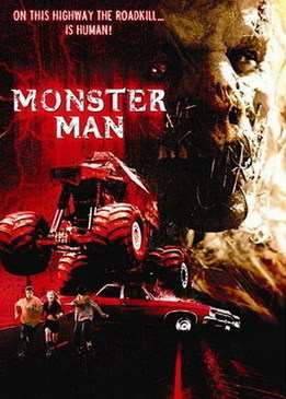 Дорожное чудовище (Monster Man)