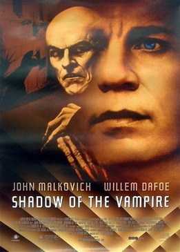 Тень вампира (Shadow of the Vampire)