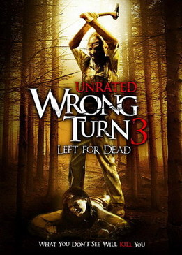 Поворот не туда – 3 (Wrong Turn 3 - Left for Dead)