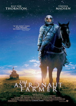 Астронавт Фармер (The Astronaut Farmer)