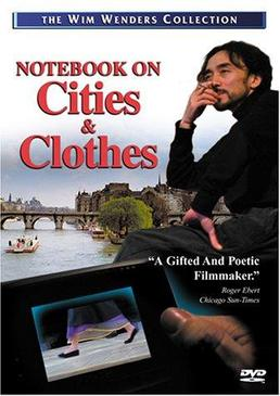 Заметки об одежде и городах (Notebook on Clothes and Cities)