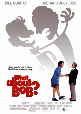 А как же Боб (What About Bob)