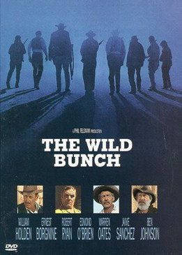 Дикая банда (The Wild Bunch)