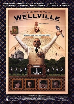 Дорога на Вэлвилл (The Road to Wellville)