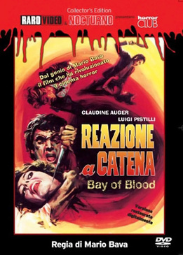 Кровавый залив (Reazione a catena / A Bay of Blood)