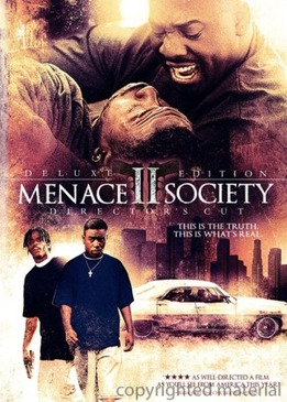 Угроза для общества (Menace II Society)