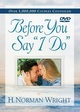 Before You Say «I Do»