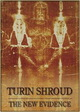 Turin Shroud. The New Evidence