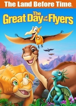Земля до начала времен - 12: Великий день птиц (The Land Before Time 12: The Great Day of the Flyers)