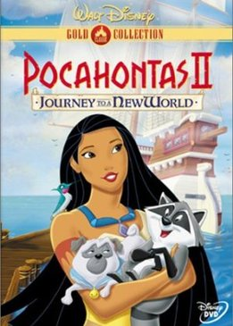 Покахонтас 2 (Pocahontas II: Journey to a New World)