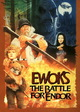Ewoks - Battle for Endor