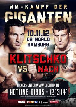 Бой за титул чемпиона мира по версиям WBA/WBO/IBF/IBO. Владимир Кличко - Мариуш Вах