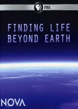 Поиск жизни за пределами Земли (Finding Life Beyond Earth)