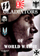 Gladiators of World War II