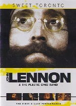 John Lennon and the Plastic Ono Band: Sweet Toronto