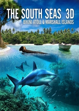 Южные моря: Атолл Бикини и Маршалловы острова (The South Seas: Bikini Atoll & Marshall Islands)