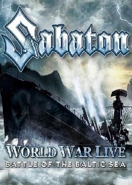 Sabaton - World War Live: Battle of the Baltic Sea