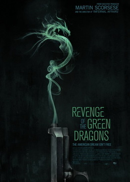 Драконы Нью-Йорка (Revenge of the Green Dragons)