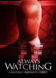 Always Watching - A Marble Hornets Story