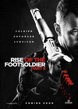 Восхождение Пехотинца 2 (Rise of the Footsoldier Part II)