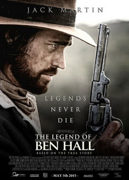 Легенда о Бене Холле (The Legend of Ben Hall)