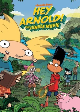 Эй, Арнольд! Приключения в джунглях (Hey Arnold: The Jungle Movie)