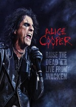 Alice Cooper Raise The Dead - Live From Wacken