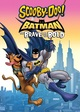 Scooby-Doo and Batman the Brave and the Bold