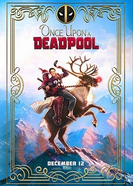 Жил-был Дэдпул (Once Upon A Deadpool)