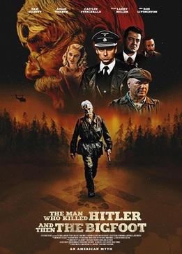 Человек, который убил Гитлера и затем снежного человека