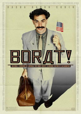 Борат (Borat - Cultural Learnings of America for Make Benefit Glorious Nation of Kazakhstan)