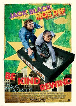 Перемотка (Be Kind Rewind)