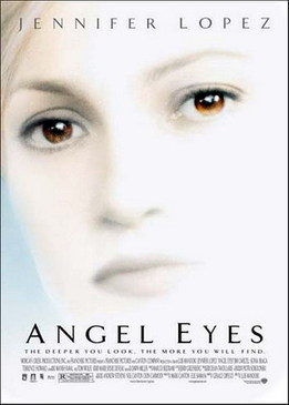 Глаза ангела (Angel Eyes)