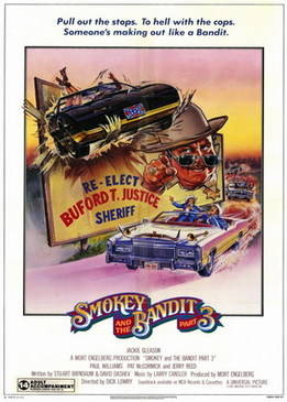 Смоки и Бандит 3 (Smokey and the Bandit Part 3)