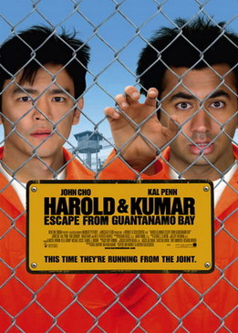 Гарольд и Кумар - Побег из Гуантанамо (Harold & Kumar Escape from Guantanamo Bay)