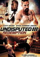Undisputed 3: Redemption