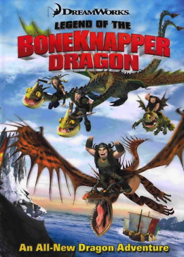 Легенда о Костоломе (Legend of the Boneknapper Dragon)