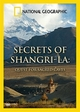 Secrets of Shangri-La. Quest for Sacred Caves