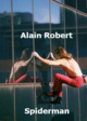 Alain Robert. Spiderman