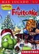 Hermie & Friends: A Fruitcake Christmas