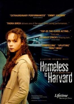 Гарвардский бомж (Homeless to Harvard: The Liz Murray Story)