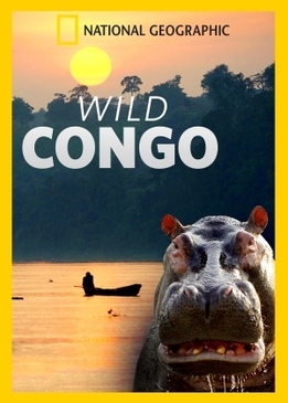 National Geographic. Дикая река Конго (Wild Congo)
