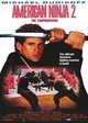 American Ninja 2. The Confrontation