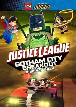 Лего Лига справедливости: Прорыв Готэм-Сити (Lego DC Comics Superheroes: Justice League - Gotham City Breakout)