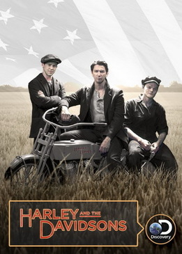 Харли и братья Дэвидсон (Harley and the Davidsons)