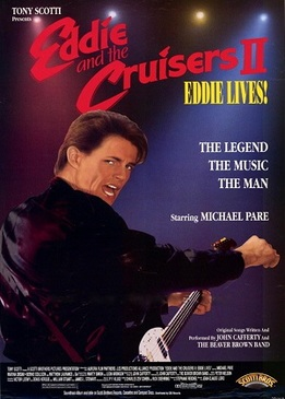 Эдди и «Странники» 2 (Eddie and the Cruisers II: Eddie Lives!)