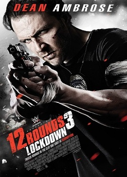 12 раундов 3 (12 Rounds 3: Lockdown)